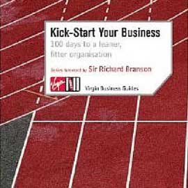 Kick Start Your Business – 100 days to a leaner, fitter business