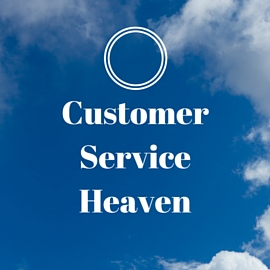 Customer Service Heaven