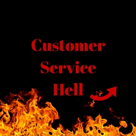 Customer Service Hell